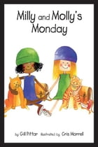 Milly and Mollys Monday by Gil Pittar, Chris Morrell