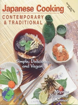 Book Japanese Cooking Contemporary and Traditional by Miyoko Schinner