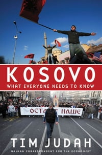 Kosovo : What Everyone Needs To Know