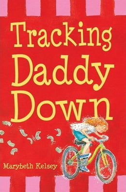 Book Tracking Daddy Down by Marybeth Kelsey