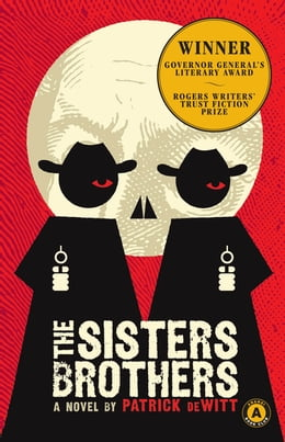 Book The Sisters Brothers by Patrick DeWitt