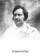 The Napoleon of the People by Honore de Balzac