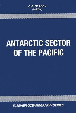 Book Antarctic Sector of the Pacific by Glasby, G. P.