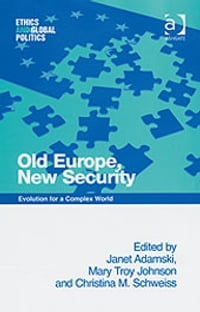 Old Europe, New Security: Evolution for a Complex World