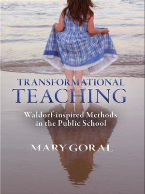 Transformational Teaching by Goral Mary
