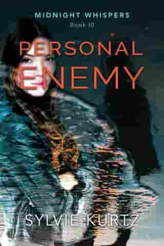 Personal Enemy: Midnight Whispers, #10 by Sylvie Kurtz