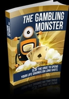 The Gambling Monster by Anonymous