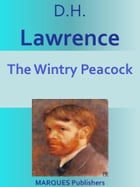 The Wintry Peacock by David Herbert Lawrence