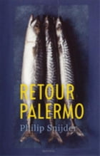 Retour Palermo by Philip Snijder