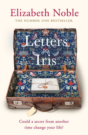 Letters to Iris The most uplifting book you will read this year, from the Number One bestseller