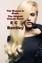 The Woman in Black by E C Bentley