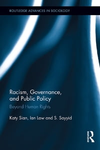Racism, Governance, and Public Policy: Beyond Human Rights