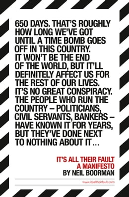 Book It's All Their Fault by Neil Boorman
