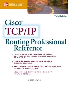 Book Cisco TCP/IP Routing Professional Reference by Lewis, Chris