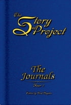 The Story Project: The Journals: Year 1 by Nick Hayden