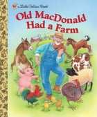 Old MacDonald Had a Farm by Kathi Ember