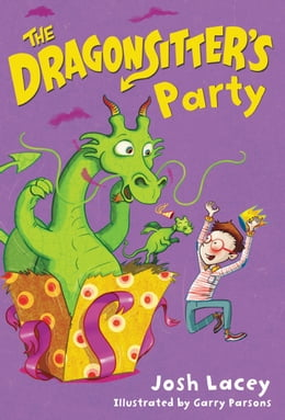 Book The Dragonsitter's Party by Josh Lacey