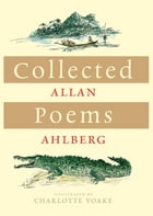 Collected Poems by Allan Ahlberg