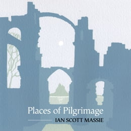 Book Places of Pilgrimage by Ian Scott Massie