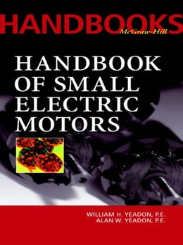 Book Handbook of Small Electric Motors by Yeadon, William