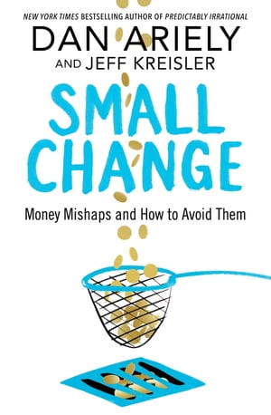 Small Change Money Mishaps and How to Avoid Them