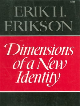 Book Dimensions of a New Identity by Erik H. Erikson