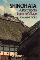 Shinohata: A Portrait of a Japanese Village