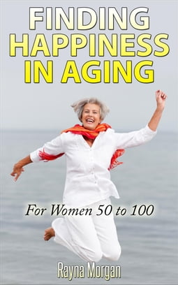 Finding Happiness in Aging