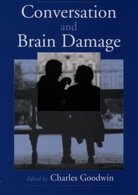 Conversation and Brain Damage