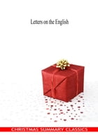 Letters on the English [Christmas Summary Classics] by Voltaire