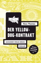 Der Yellow-Dog-Kontrakt by Ross Thomas