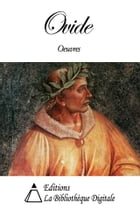 Oeuvres de Ovide by Ovide