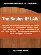 The Basics Of LAW by Rafaela D. Keefer
