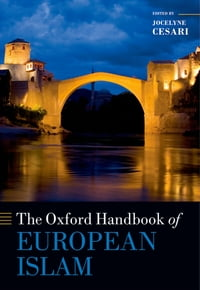 The Oxford Handbook of European Islam