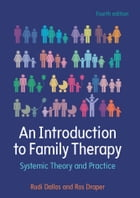 An Introduction To Family Therapy: Systemic Theory And Practice