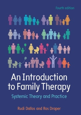 Book An Introduction To Family Therapy: Systemic Theory And Practice by Rudi Dallos