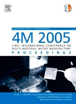 Book 4M 2005 - First International Conference on Multi-Material Micro Manufacture by Dimov, Stefan