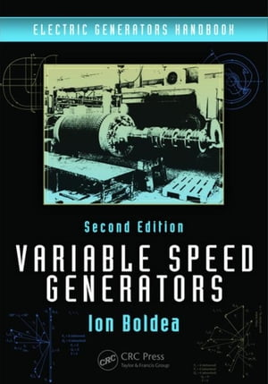 Variable Speed Generators,  Second Edition