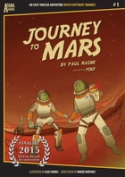 Journey to Mars: An Easy-English Adventure with 8 Different Endings by Paul Raine