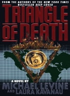 Triangle of Death by Michael Levine