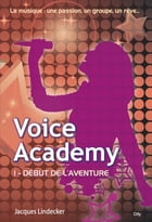 Voice Academy T1 by Jacques Lindecker