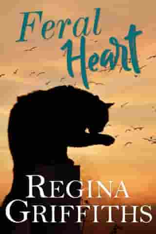 Feral Hearts by Regina Griffiths