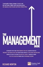 The Management Book: Mastering the art of leading teams