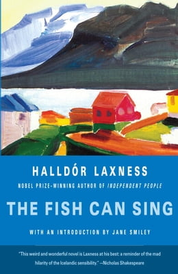 Book The Fish Can Sing by Halldor Laxness