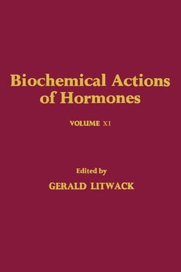 Book Biochemical Actions of Hormones V11 by Litwack, Gerald
