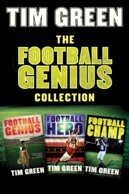 Book The Football Genius Collection: Football Champ, Football Genius, Football Hero by Tim Green