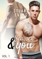Sea, sex and You - 1 by Stuart Evans