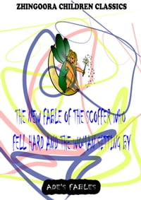 The New Fable Of The Scoffer Who Fell Hard And The Woman Sitting By