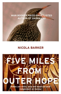 Book Five Miles from Outer Hope by Nicola Barker