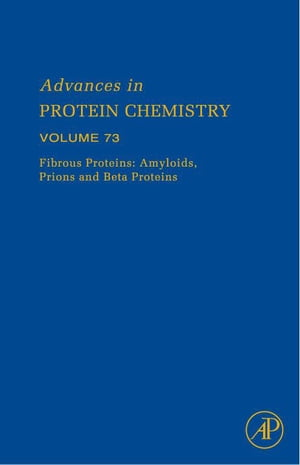 Fibrous Proteins: Amyloids,  Prions and Beta Proteins